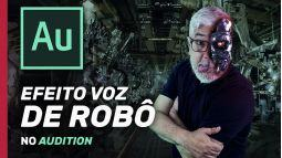 Efeito Voz de Robô no Audition